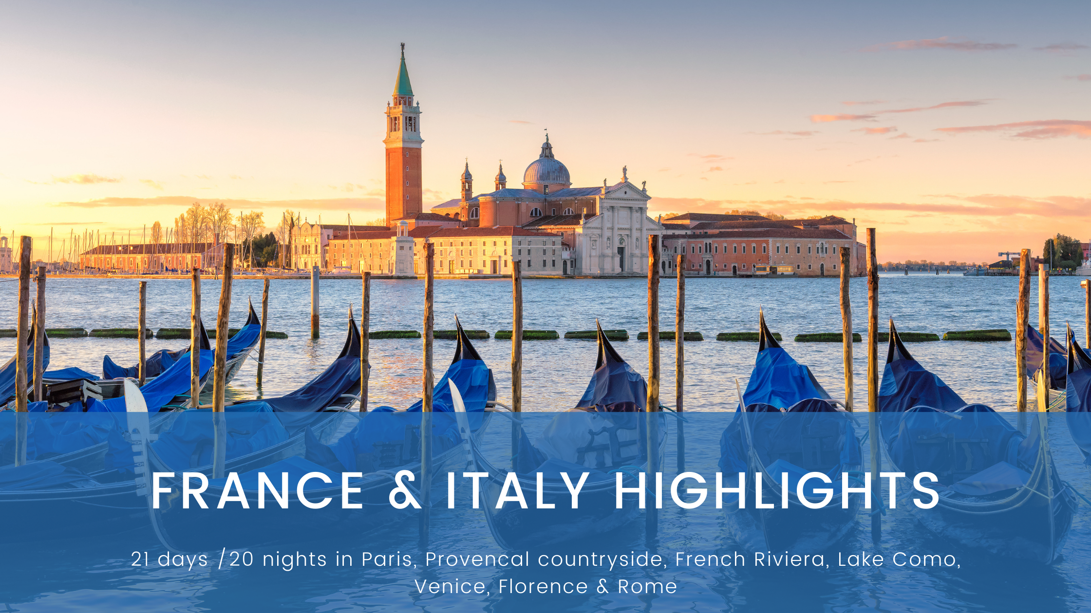 France & Italy Highlights