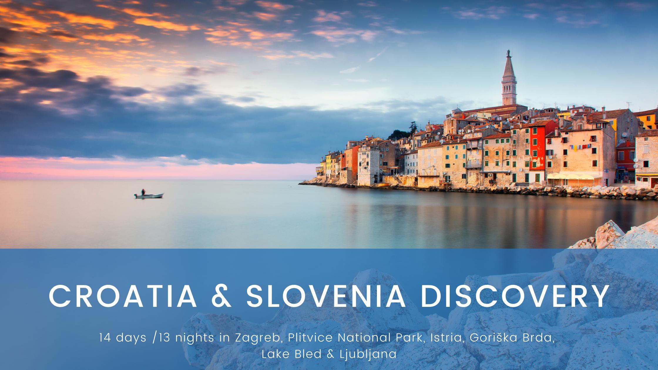 Croatia & Slovenia Discovery