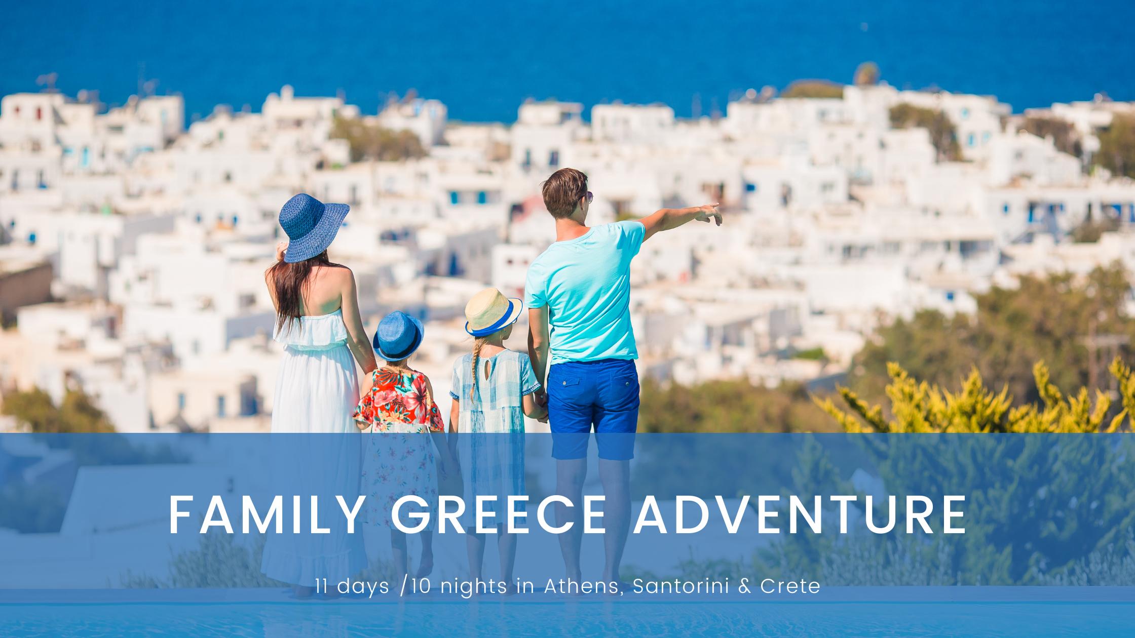 Family Greece Adventure