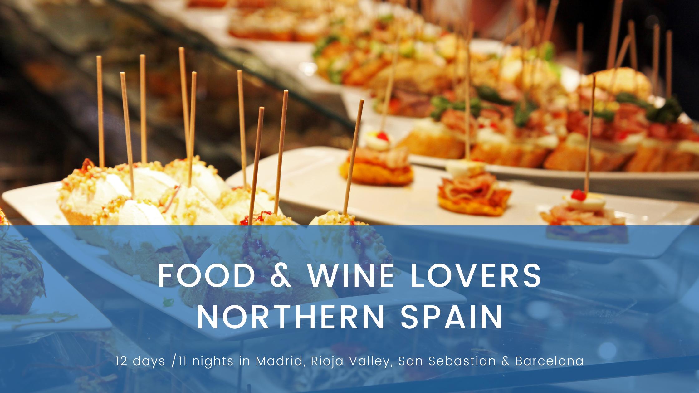 Food & Wine Lovers N Spain