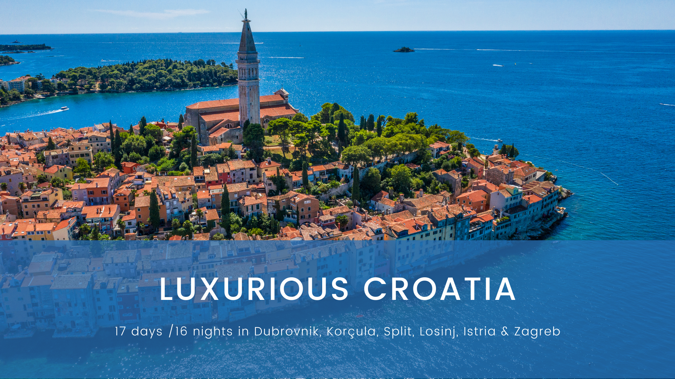 Luxurious Croatia