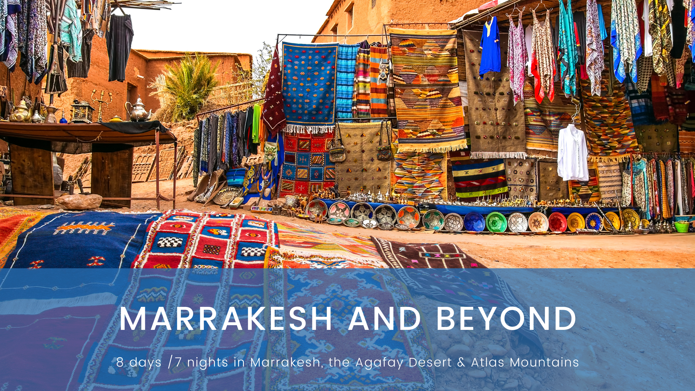 Marrakesh and Beyond