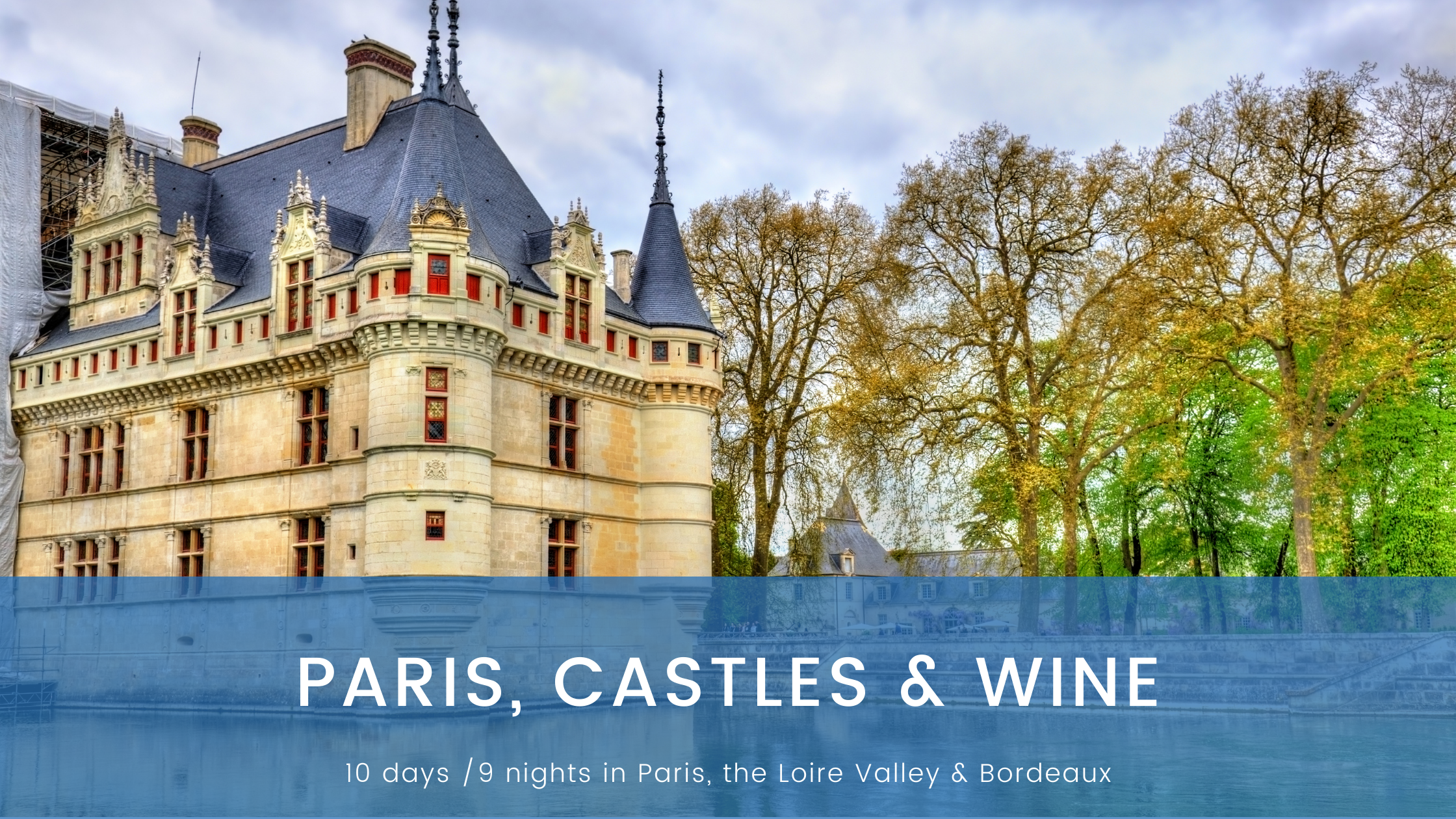 Paris Castles & Wine