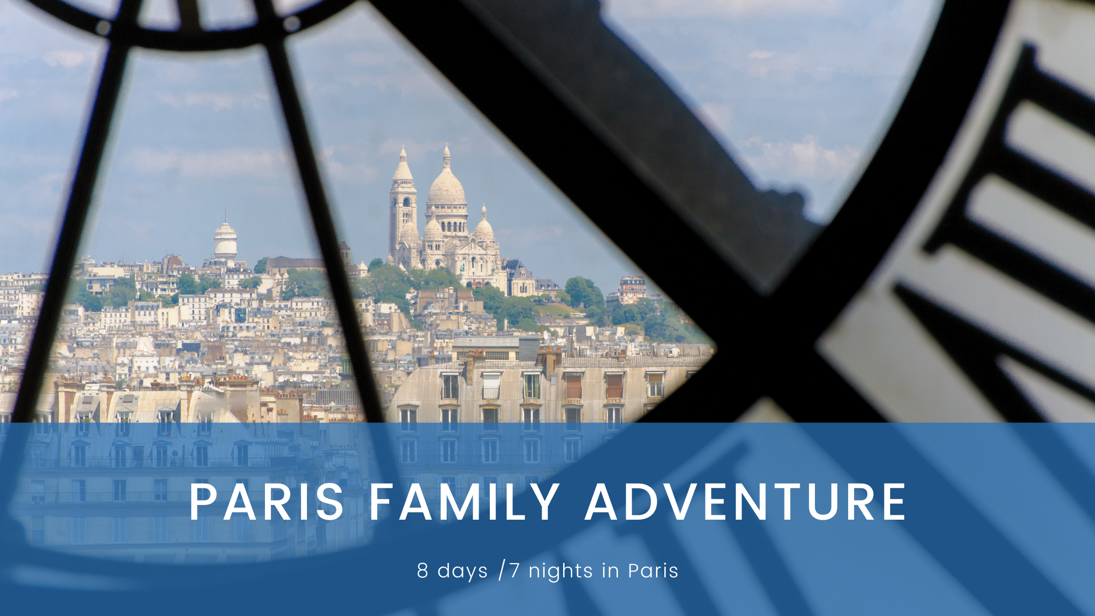 Paris Family Adventure
