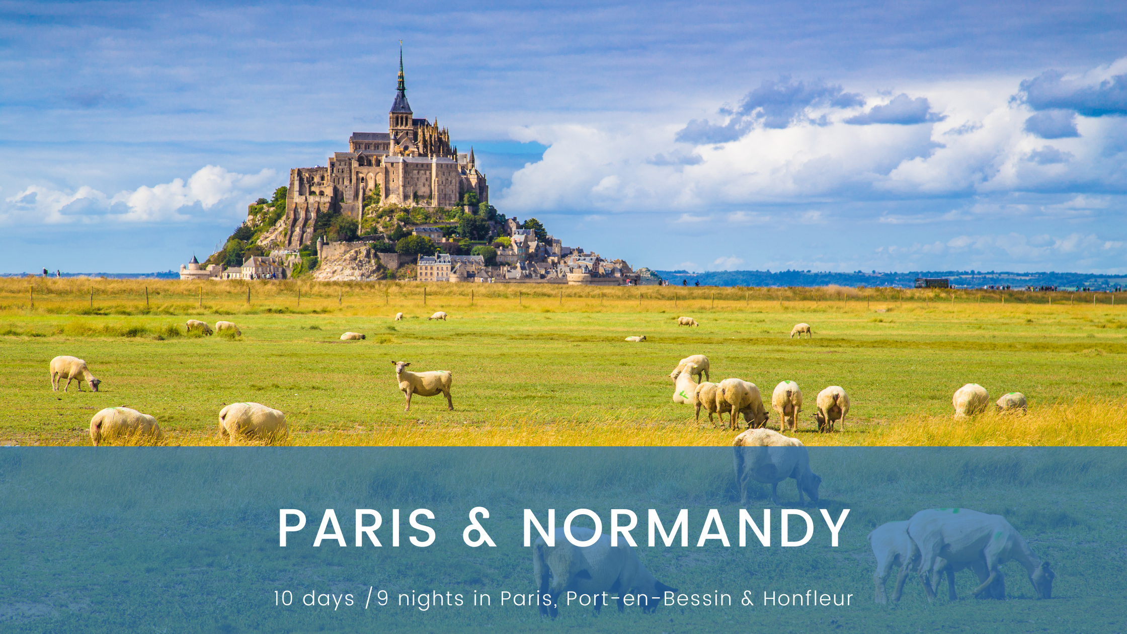 Paris & Normandy