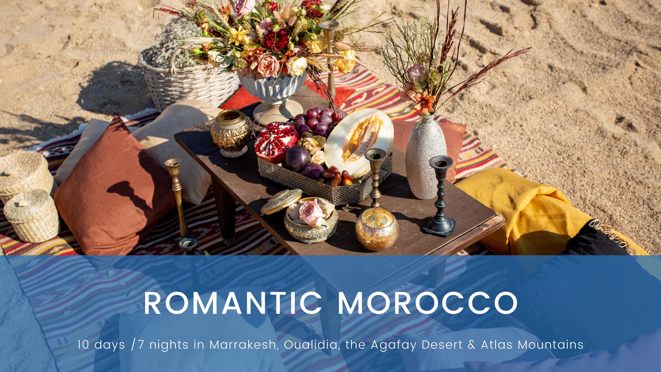 Romantic Morocco