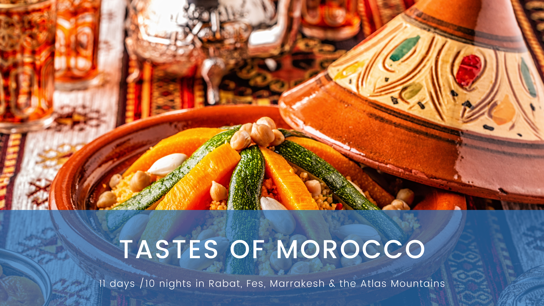Tastes of Morocco